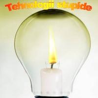 tehnologii stupide