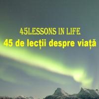 45 lectii de viata
