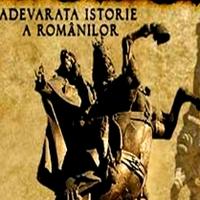 ADEVĂRATA ISTORIE A ROMÂNILOR, partea 6-a