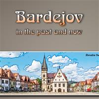 Slovakia (Bardejov in the past and now) - Steve